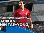 meraba-skuad-timnas-indonesia-racikan-shin-tae-yong.jpg