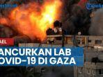 news-israel-hancurkan-satu-satunya-lab-covid-19-di-gaza-saksi-mata-tak-ada-tempat-aman-di-sini.jpg