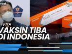 news-video-18-juta-vaksin-tiba-di-indonesia-menkes-harap-januari-sudah-didistribusikan.jpg