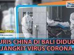 news-video-3-turis-china-di-bali-diduga-terjangkit-virus-corona-diisolasi-di-rsup-sanglah.jpg