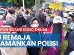 news-video-33-remaja-asal-balaraja-diamankan-polisi-saat-hendak-tonton-sidang-rizieq-shihab.jpg