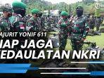 news-video-450-prajurit-yonif-611-awang-long-siap-jaga-kedaulatan-nkri.jpg