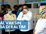 news-video-7680-vial-vaksin-tiba-di-kaltim-lusa-didistribusikakan-ke-10-kabupatenkota.jpg