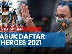 news-video-anies-baswedan-masuk-daftar-21-heroes-2021-ada-juga-nama-elon-musk-founder-dan-ceo-tesla.jpg