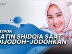 news-video-begini-respon-fatin-shidqia-saat-dijodoh-jodohkan-warganet-dengan-ady-sky.jpg