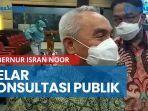 news-video-berikut-tujuan-gubernur-isran-noor-gelar-konsultasi-publik.jpg