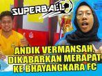 news-video-bhayangkara-fc-tebar-ancaman-liga-1-2020-andik-vermansah-dikabarkan-merapat.jpg