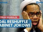 news-video-bocoran-ngabalin-soal-reshuffle-kabinet-jokowi-sebut-bakal-dilakukan-dalam-waktu-dekat.jpg