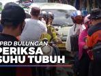 news-video-bpbd-bulungan-kerahkan-petugas-untuk-periksa-suhu-tubuh-pengunjung-pasar-induk.jpg
