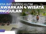 news-video-desa-batu-lepoq-kutim-tawarkan-4-wisata-unggulan-dari-kolam-air-panas-hingga-air-terjun.jpg