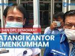 news-video-dpd-dan-beberapa-pengurus-dpc-demokrat-datangi-kantor-kemenkumham-wilayah-kaltim.jpg