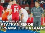 news-video-egy-maulana-vikri-bintang-timnas-indonesia-catatkan-rekor-bersama-lechia-gdansk.jpg