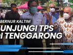news-video-gubernur-kaltim-isran-noor-kunjungi-tps-di-tenggarong-sebut-pencoblosan-lancar.jpg