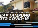 news-video-guest-house-bkpsdm-bulungan-siap-tampung-otg-covid-19.jpg