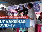news-video-ikut-vaksinasi-covid-19-pedagang-pasar-klandasan-tak-lagi-was-was.jpg