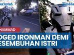 news-video-ironman-asal-ujungkulon-banten-mengamen-di-kota-tepian-demi-kesembuhan-istri.jpg