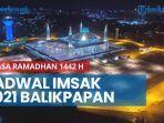 news-video-jadwal-imsak-2021-balikpapan-puasa-ramadhan-1442-h.jpg