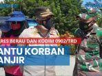 news-video-jajaran-polres-berau-dan-kodim-0902trd-bantu-korban-banjir.jpg