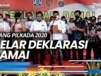 news-video-jelang-pilkada-2020-gelar-deklarasi-damai-tolak-kampanye-gelap-dan-paham-radikal.jpg