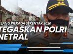 news-video-jelang-pilkada-2020-kapolda-kaltara-irjen-pol-bambang-kristiyono-tegaskan-polri-netral.jpg