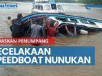 news-video-kecelakaan-speedboat-nunukan-tewaskan-penumpang-dishub-kaltara-tunggu-hasil-investigasi.jpg