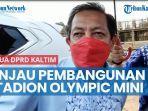 news-video-ketua-dprd-kaltim-tinjau-pembangunan-stadion-olympic-mini-berau.jpg