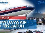 news-video-kronologi-sriwijaya-air-sj-182-jatuh-atc-bandara-soetta-sempat-panggil-pilot-11-kali.jpg
