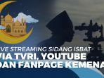 news-video-live-streaming-sidang-isbat-penentuan-lebaran-idul-fitri-1-syawal-1441-h.jpg