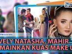 news-video-lovely-natasha-ibu-ibu-temannya-minta-dirias-hingga-ingin-kursuskan-make-up-anaknya.jpg