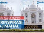 news-video-menilik-masjid-ramlie-musofa-bangunan-terinspirasi-taj-mahal-dihiasi-keberagaman.jpg