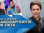 news-video-nikita-mirzani-tanggapi-kritik-dr-tirta-soal-fece-shield-artis.jpg