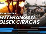 news-video-pembakaran-penyerangan-polsek-ciracas-peristiwa-2-tahun-lalu-terungkit.jpg