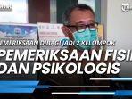 news-video-pemeriksaan-fisik-dan-psikologis-pemeriksaan-dibagi-jadi-2-kelompok.jpg