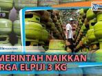 news-video-pemerintah-jokowi-maruf-naikkan-harga-elpiji-3-kg-ada-ganti-untuk-umkm.jpg