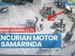 news-video-pencurian-motor-di-samarinda-terekam-kamera-cctv-polisi-berikan-tips.jpg
