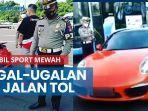 news-video-pengendara-mobil-sport-mewah-diberhentikan-dan-ditilang-polisi-setelah-ugal-ugalan-di-tol.jpg