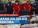 news-video-polres-metro-jakarta-pusat-amankan-310-kilogram-narkoba-pabriknya-di-iran.jpg