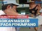 news-video-polsek-pelabuhan-semayang-bagikan-masker-kepada-penumpang.jpg