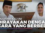 news-video-presiden-jokowi-dan-ibu-negara-ucapkan-selamat-idulfitri.jpg
