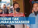 news-video-pria-marah-marah-dan-bentak-petugas-alasannya-karena-ditegur-tak-pakai-masker.jpg