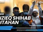 news-video-rizieq-shihab-ditahan-ahmad-sahroni-takutnya-kabur-lagi-ke-luar-negeri.jpg