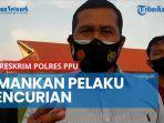 news-video-tim-rajawali-satreskrim-polres-ppu-berhasil-amankan-pelaku-pencurian-lintas-provinsi.jpg