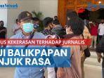 news-video-tuntut-pengusutan-kasus-kekerasan-terhadap-jurnalis-aji-balikpapan-unjuk-rasa.jpg