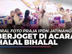 news-video-viral-foto-praja-ipdn-jatinangor-berjoget-di-acara-halal-bihalal.jpg