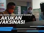news-video-wali-kota-tarakan-dr-khairul-lakukan-vaksinasi-covid-19-bersama-istri.jpg