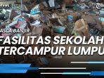 pasca-banjir-fasilitas-di-smpn-24-samarinda-rusak-parah-karena-terendam-lumpur.jpg
