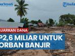 pemerintah-keluarkan-dana-rp26-miliar-untuk-korban-banjir-bandang-di-ntt-mensos-mulai-rp5-15-juta.jpg