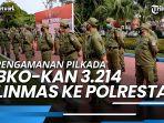 pengamanan-pilkada-pemkot-balikpapan-bko-kan-3214-linmas-ke-polresta.jpg