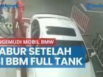 pengemudi-mobil-bmw-kabur-setelah-isi-bbm-full-tank-petugas-spbu-ganti-rugi-rp-602000.jpg