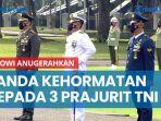 presiden-jokowi-anugerahkan-tanda-kehormatan-kepada-tiga-prajurit-tni.jpg